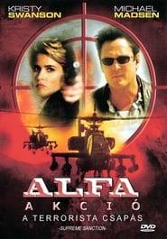 Alfa akció - Terrorista csapás