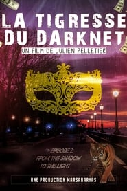 La Tigresse du Darknet EP. 2
