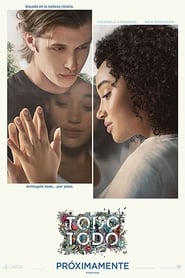 El amor lo es todo, todo (2017) | Everything, Everything