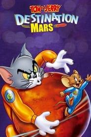 Voir Tom et Jerry : Destination Mars en streaming complet gratuit | film streaming, StreamizSeries.com