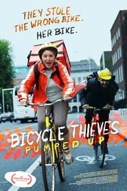 Bicycle Thieves: Pumped Up (2021)