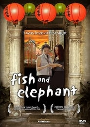 مترجم أونلاين و تحميل Fish and Elephant 2001 مشاهدة فيلم