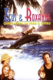 Zeus & Roxanne: Quase Feitos um Para o Outro