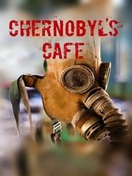 Chernobyl's Café (2016)