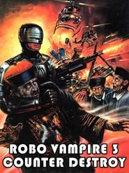 Robo Vampire 3: Counter Destroy