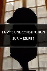 La Ve, une constitution sur mesure ? 2018