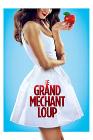 Le Grand Méchant Loup [2013]
