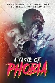 A Taste of Phobia (2018) Zalukaj Online Cały Film Cda