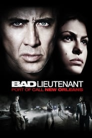 Poster for the movie, 'The Bad Lieutenant: Port of Call - New Orleans'
