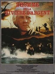 L'Homme De La Rivière d'Argent