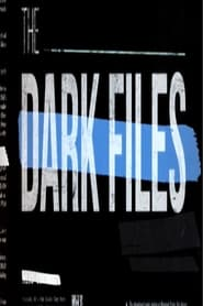 The Dark Files Kompletter Film Deutsch