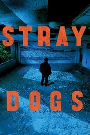Stray Dogs (2014)
