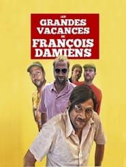 Les grandes vacances de François Damiens 2016