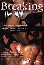 Breaking Her Will (2009)