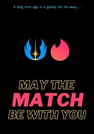 May the match be with you 2020