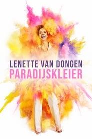 مشاهدة فيلم Lenette van Dongen: Paradijskleier 2021 مترجم أون لاين بجودة عالية