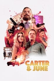 Carter & June (2018) Full Movie Watch Online Free