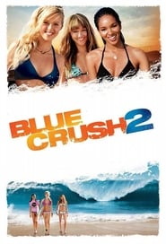 Blue Crush 2 [2011]