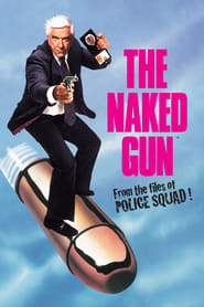 Poster for The Naked Gun: From the Files of Police Squad!