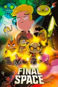 Poster Final Space - Season 2 Episode 13 : The Sixth Key 2019