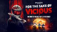 For the Sake of Vicious en streaming