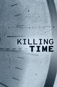 Poster Killing Time 2019