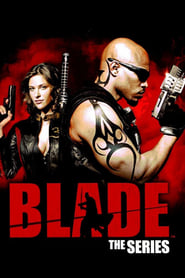 Blade: La Serie (2006) Blade: The Series