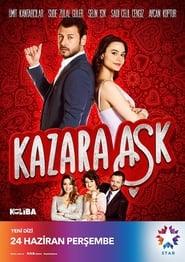 Kazara Aşk – Dragoste accidentala