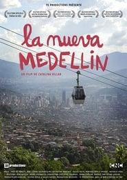 La nueva Medellín