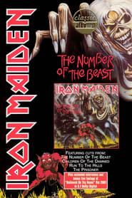 Classic Albums: Iron Maiden – The Number of the Beast (2001)