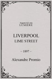 Liverpool, Lime Street 1897