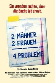 2 Männer, 2 Frauen – 4 Probleme!?