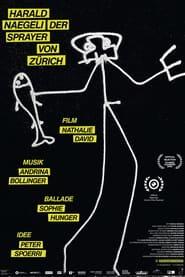 Harald Naegeli – Der Sprayer von Zürich (2021)
