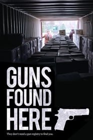 Guns Found Here (2018)