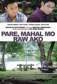 Watch Pare, Mahal Mo Raw Ako (2016)