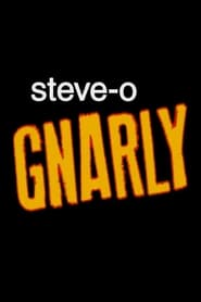 Steve-O: Gnarly : The Movie | Watch Movies Online