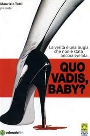 Quo vadis, baby? 2005