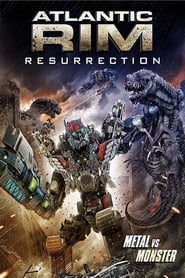 Atlantic Rim 2: Resurrection (2018) Full Movie Watch Online Free