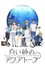 Assistir Shiroi Suna no Aquatope Online