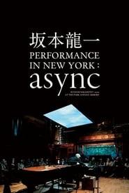 Ryuichi Sakamoto: async Live at the Park Avenue Armory (2018)