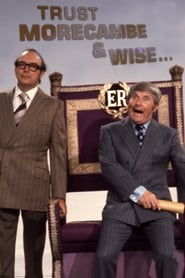 Trust Morecambe & Wise 2019