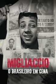 Migliaccio: O Brasileiro em Cena 2021