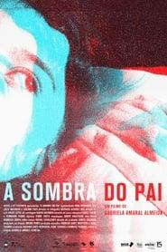A Sombra do Pai (2018) CDA Online Cały Film Zalukaj