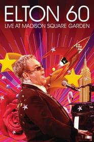 Elton John 60 - Live at the Madison Square Garden movie