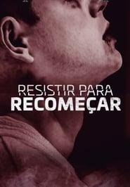 Resistir para Recomeçar (2020)