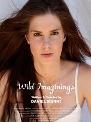 Wild Imaginings 2011