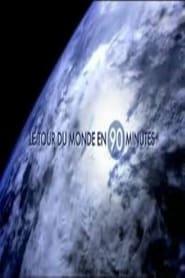 Le tour du monde en 90 minutes