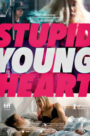 Stupid Young Heart Dreamfilm