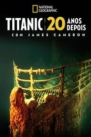 Titanic: 20 Anos Depois Torrent (2017)