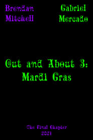 Out and About 3: Mardi Gras (2021)